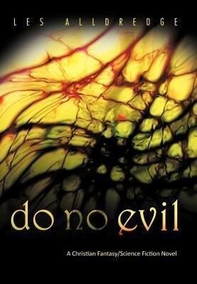 Do No Evil als Buch von Les Alldredge