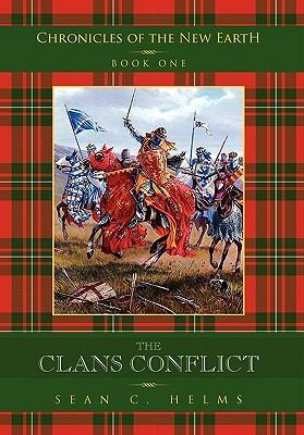 The Clans Conflict als Buch von Sean C. Helms