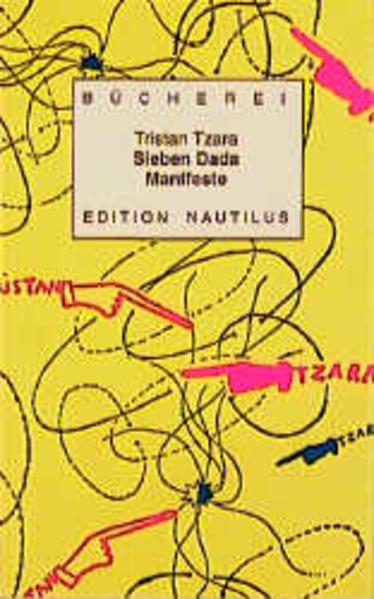 Sieben ( 7) Dada Manifeste als Buch
