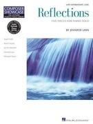 Reflections: Five Pieces for Piano Solo: Late Intermediate Level