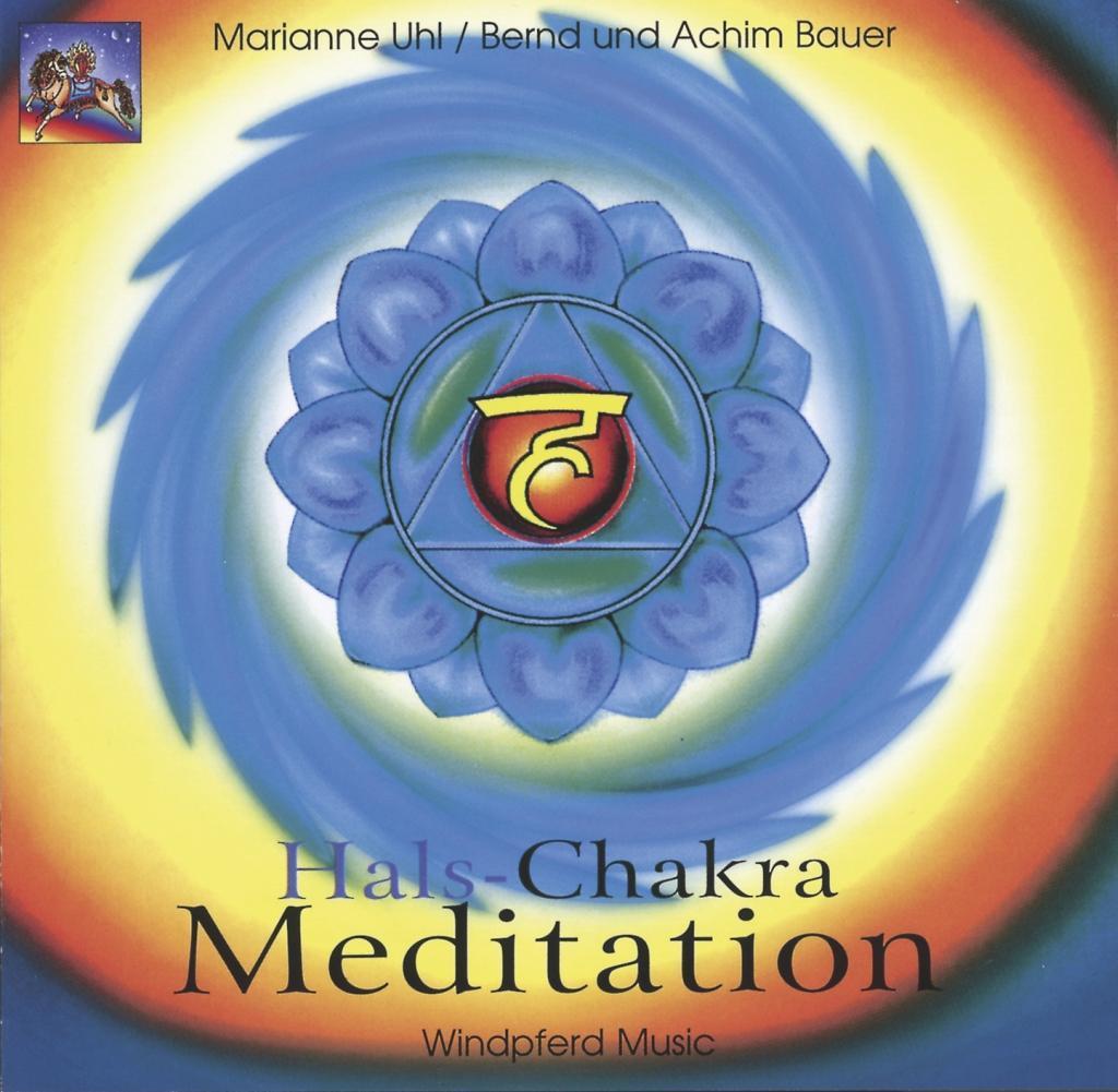Hals-Chakra Meditation. CD als Hörbuch