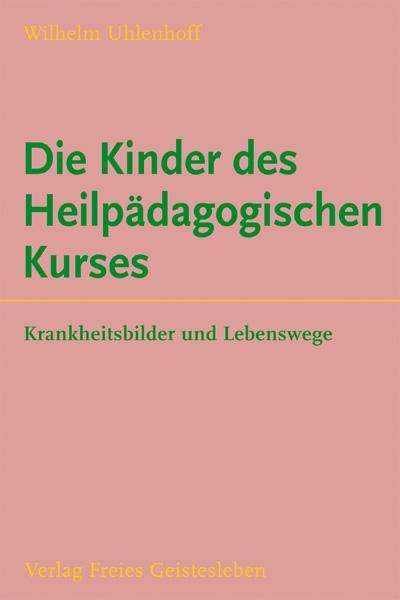 Die Kinder des Heilpädagogischen Kurses als Buch