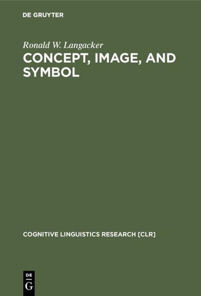 Concept, Image, and Symbol als Buch von Ronald ...