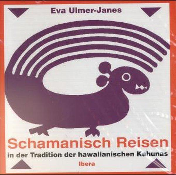Schamanisch Reisen. CD als Hörbuch