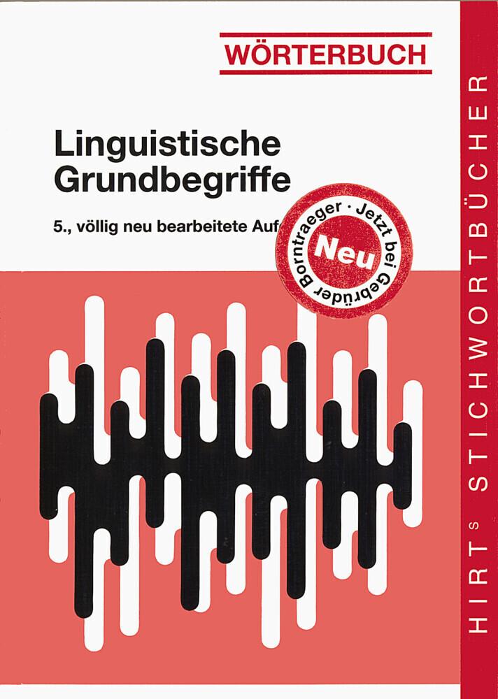 Wörterbuch Linguistische Grundbegriffe als Buch