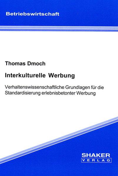 Interkulturelle Werbung als Buch von Thomas Dmoch