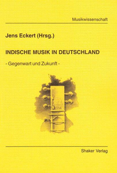 Indische Musik in Deutschland als Buch von