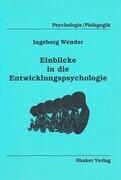 Einblicke in die Entwicklungspsychologie
