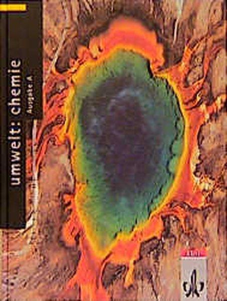 Umwelt: Chemie. Ausgabe A. Schülerband als Buch
