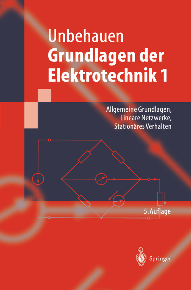 Allgemeine Grundlagen, Lineare Netzwerke, Stationäres Verhalten als Buch