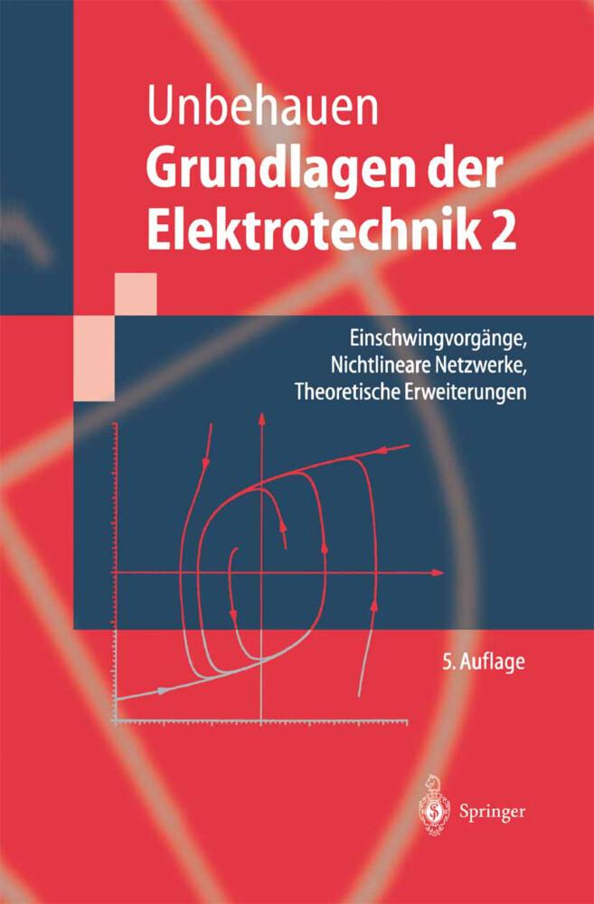 Einschwingvorgänge, Nichtlineare Netzwerke, Theoretische Erweiterungen als Buch