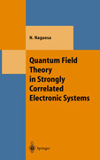 Quantum Field Theory in Strongly Correlated Electronic Systems