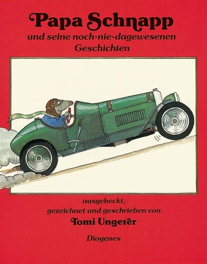 Papa Schnapp und seine noch-nie-dagewesenen Geschichten als Buch