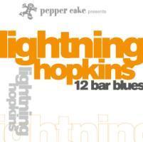 Pepper Cake Presents Lightnin´ Hopkins