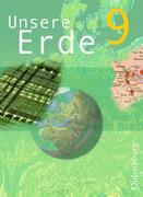 Unsere Erde. Ausgabe B. 9. Jahrgangsstufe