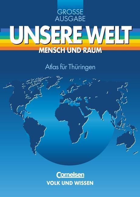 Unsere Welt. Atlas für Thüringen. Gymnasium als Buch