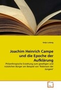 Joachim Heinrich Campe und die Epoche der Aufklärung