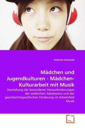 Mädchen und Jugendkulturen - Mädchen-Kulturarbe...
