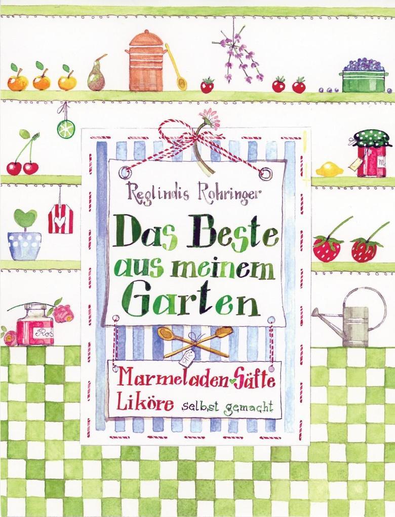 Das Beste aus meinem Garten als eBook Download ...