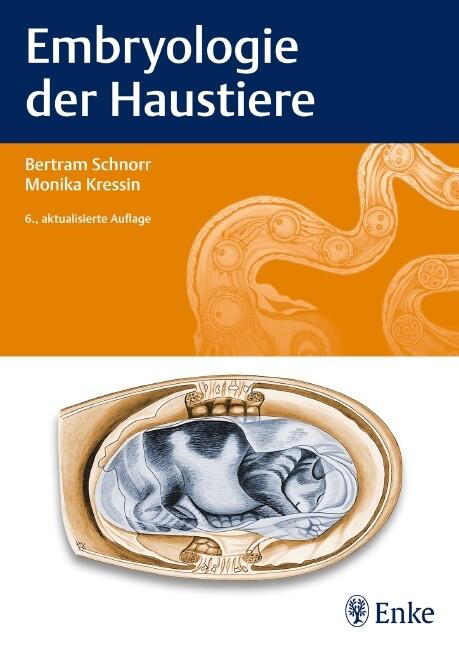 Embryologie der Haustiere als Buch von Bertram ...