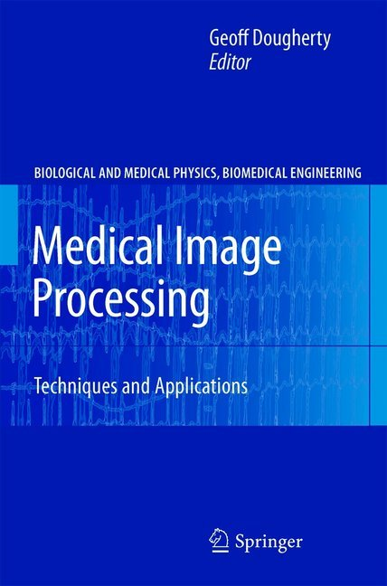 Medical Image Processing als Buch von