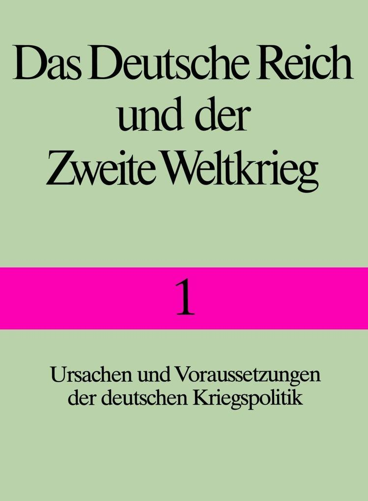 Das Deutsche Reich und der Zweite Weltkrieg 1 als Buch
