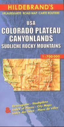 USA Colorado Plateau, Canyonlands, Südliche Rocky Mountains 1 : 700 000. Hildebrands Urlaubskarte als Buch