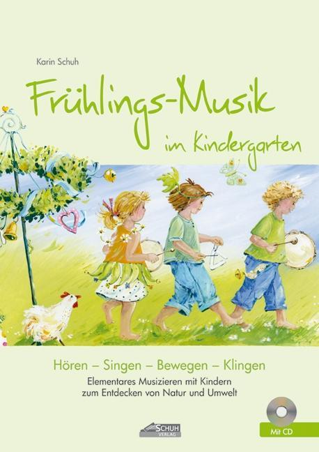Frühlings-Musik im Kindergarten (inkl. CD) als ...