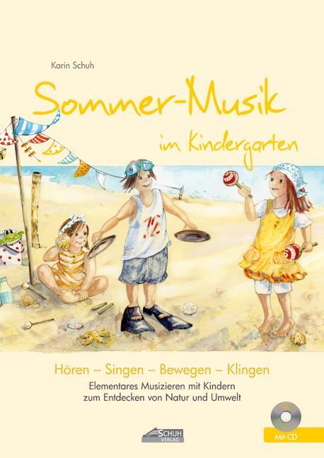 Sommer-Musik im Kindergarten (inkl. CD) als Buc...