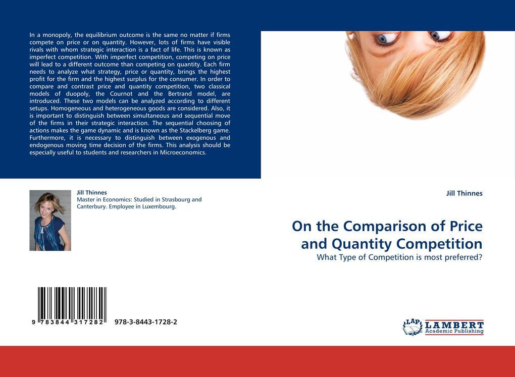On the Comparison of Price and Quantity Competi...