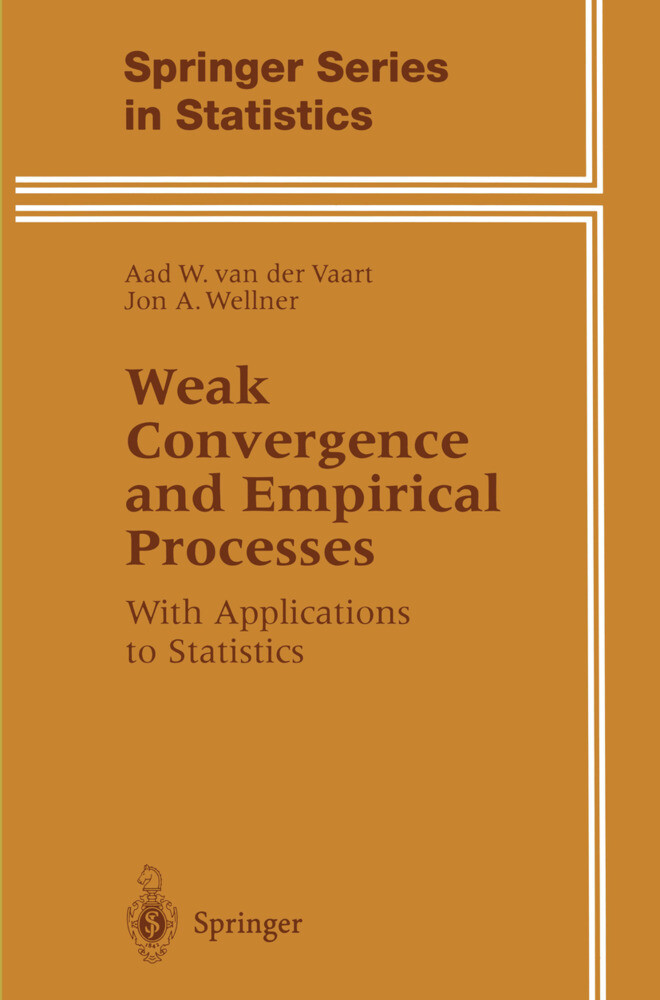 Weak Convergence and Empirical Processes als Buch