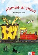 Vamos al circo. Spanisch für Kinderkurse
