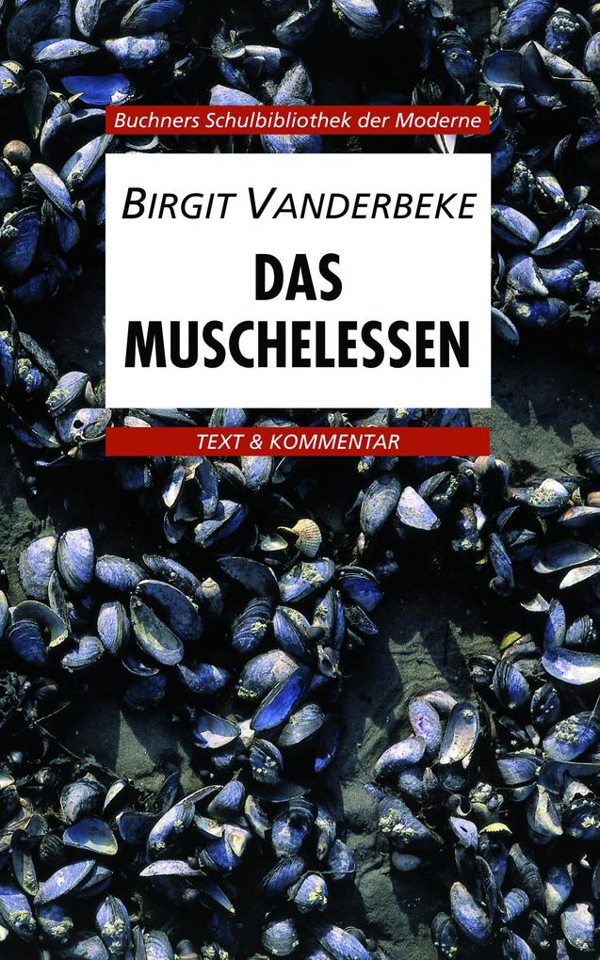 Das Muschelessen. Text und Kommentar als Buch