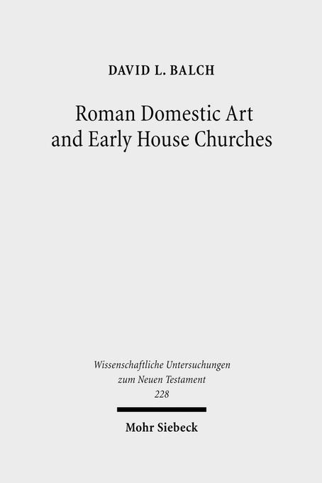 Roman Domestic Art and Early House Churches als...