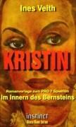 Kristin - Im Innern des Bernsteins als Buch
