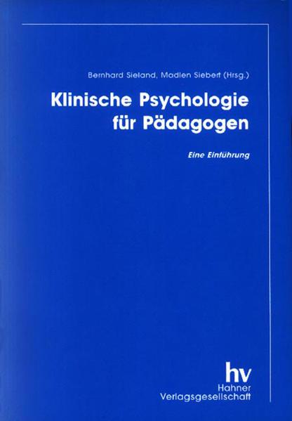 Klinische Psychologie für Pädagogen als Buch von