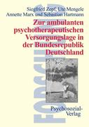 Zur ambulanten psychotherapeutischen Versorgungslage in der Bundesrepublik Deutschland