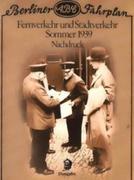 Dokumente zur Eisenbahngeschichte 21. Berliner ABC Fahrplan Sommer 1939