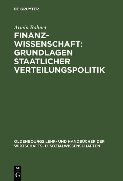 Finanzwissenschaft: Grundlagen staatlicher Verteilungspolitik als Buch