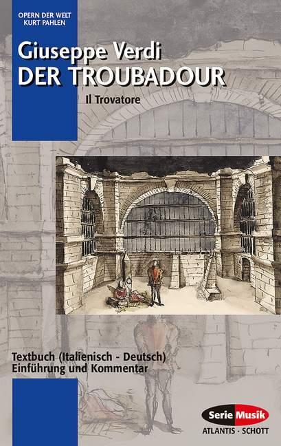 Der Troubadour. Il Trovatore als Taschenbuch