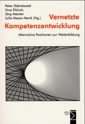 Vernetzte Kompetenzentwicklung als Buch