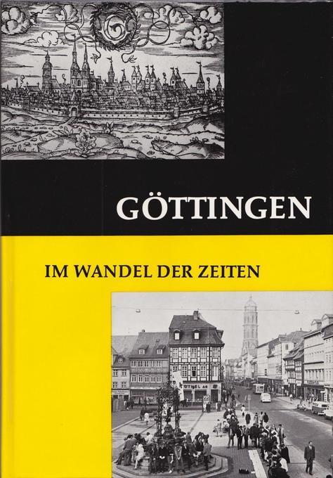 Göttingen im Wandel der Zeiten als Buch von Ott...