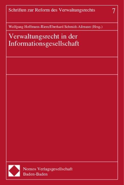 Verwaltungsrecht in der Informationsgesellschaft als Buch