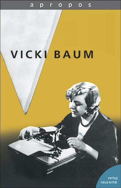 Vicki Baum als Buch von Katharina von Ankum