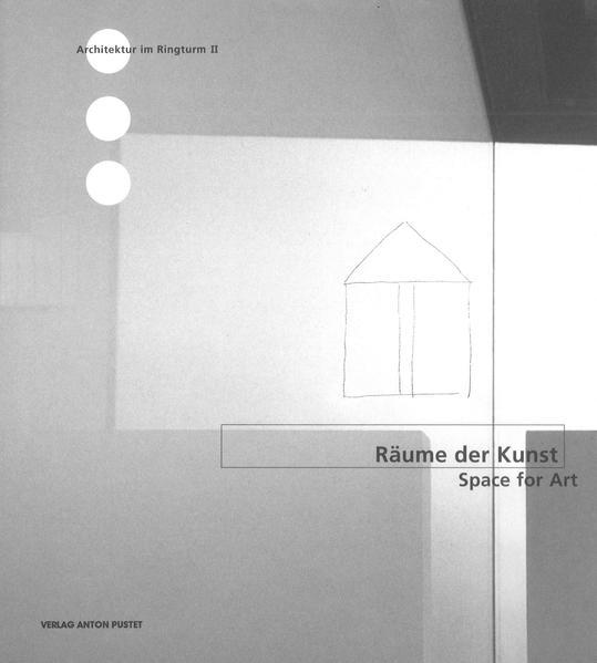 Räume der Kunst / Space for Art als Buch von
