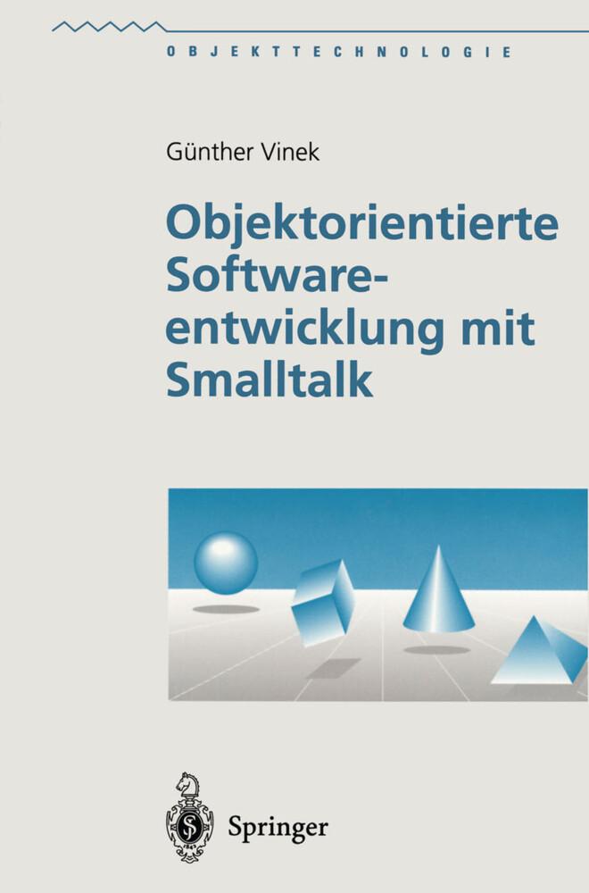 Objektorientierte Softwareentwicklung mit Smalltalk als Buch