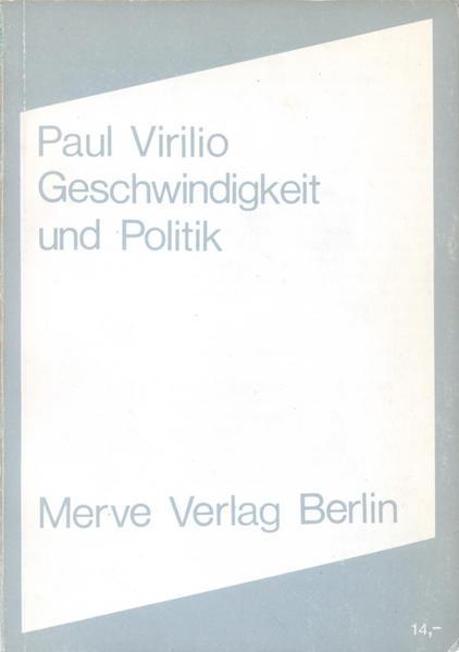 Geschwindigkeit und Politik als Buch (gebunden)