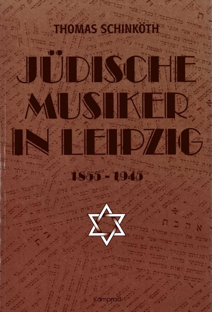 Jüdische Musiker in Leipzig als Buch von Thomas...
