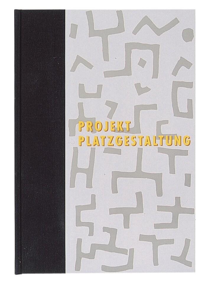 Projekt Platzgestaltung als Buch von