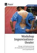 Praxis Buch Workshop Improvisationstheater